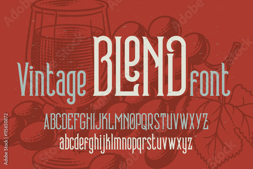 """Retro condensed font named """"Vintage Blend"""" with grapes drawing background."""