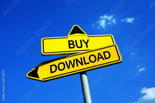 Buy or Download - Traffic sign with two options - illegal