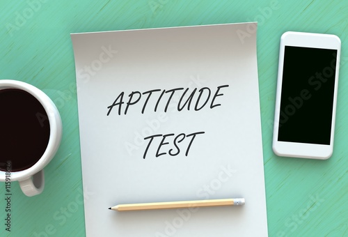 Photo APTITUDE TEST, message on paper, smart phone and coffee on table, 3D rendering