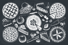 Vector Collection Of Ink Hand Drawn Fruit And Berry Baking Illustration. Vintage Set Of Traditional Cake, Tart And Pie Sketch. Sweet Bakery. Top View. Chalkboard