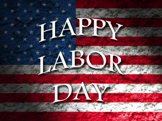 Happy Labor Day usa greeting card with american flag grunge style background