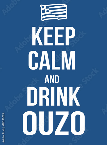 Keep calm and drink ouzo poster Canvas Print