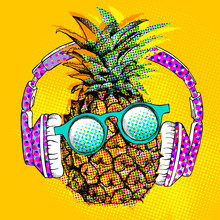 Pop Art Comic Poster With The Image Of The Pineapple With Headphones And Glasses. Vector Illustration.