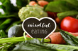 canvas print picture - raw vegetables and text mindful eating