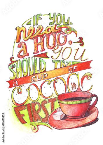 recznie-rysowane-napis-z-cytatem-o-milosci-do-kakao-jesli-potrzebujesz-uscisku