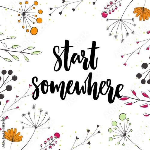 Fotografia  Start somewhere