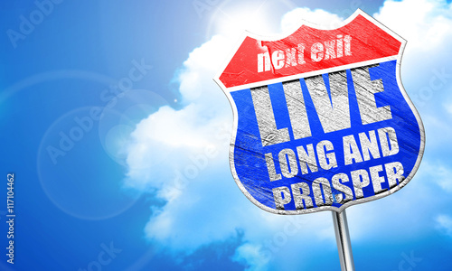 Photo  live long and prosper, 3D rendering, blue street sign