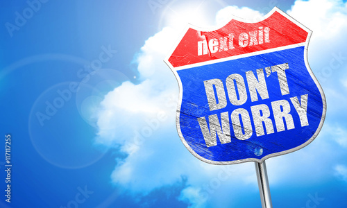don't worry, 3D rendering, blue street sign Canvas Print