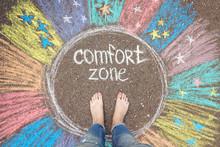 Comfort Zone Concept. Feet Sta...