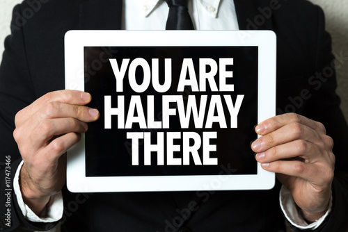 Photo  You Are Halfway There