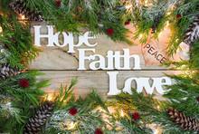 Christmas Sign With Hope, Faith, Love And Garland Border