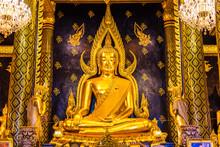 Phra Chinnarat Buddha Image In Wat Phra Sri Rattana Mahathat At Phitsanulok, Thailand.