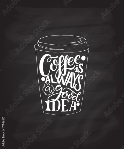 Hand sketched Coffee is always a good idea as poster, badge/icon Canvas Print