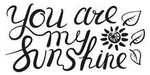 You Are My Sunshine Inspiratio...
