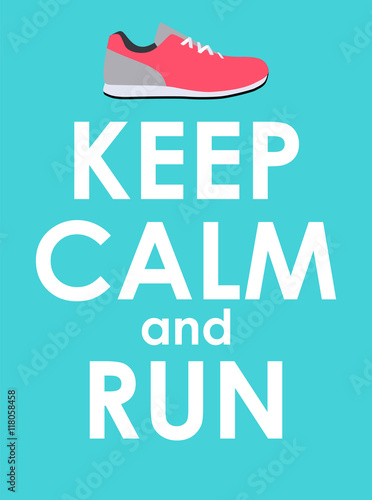 Keep Calm and Run Creative Poster Concept. Card of invitation, m Plakát