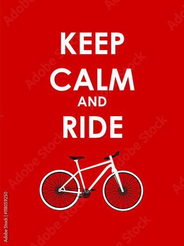 Obraz na plátně Keep Calm and Ride Bicycle Creative Poster Concept. Card of Invi