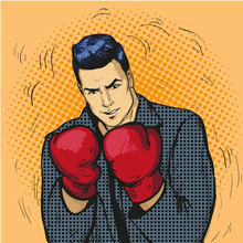Man In Boxing Gloves Vector Illustration In Comic Pop Art Style. Businessman Ready To Fight And Protect His Business Concept