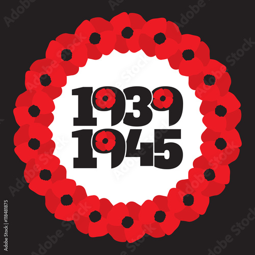 Poster  World War II commemorative symbol with dates, poppies