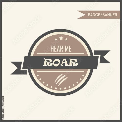 Photo hear me roar badge