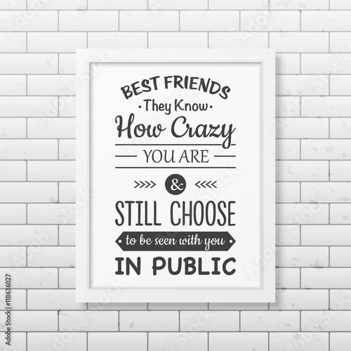 Foto op Aluminium Graffiti Friendship quote. Typographical Poster.
