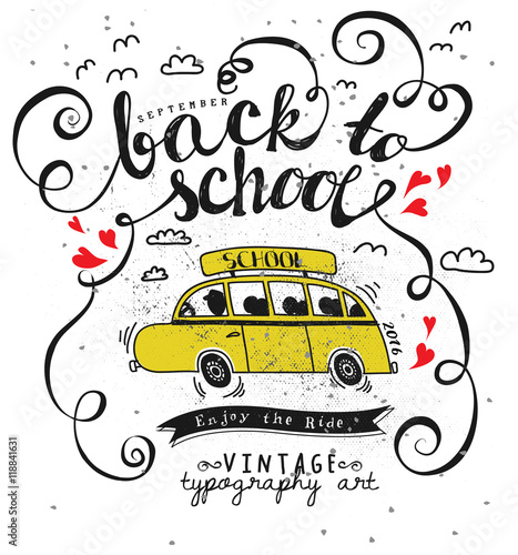 Back To School Poster With Yellow School Bus And Hand Lettering