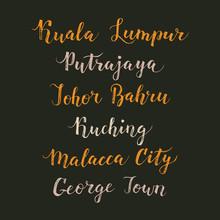 Malaysia City Hand Drawn Vector Lettering. Modern Calligraphy Brush Drawing Of Asia. Malacca City, Putrajaya, Kuching, George Town, Johor Bahru, Kuala Lumpur Lettering Isolated On White Background.