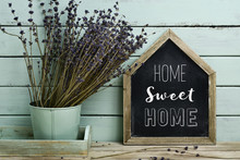 Text Home Sweet Home In A Hous...