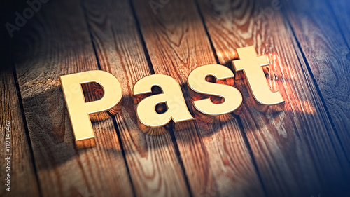 Word Past on wood planks Wallpaper Mural
