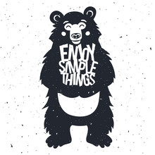 "Cute Vector Typography Poster With Bear Holding Text ""enjoy Simple Things"""