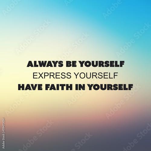 фотография Always Be Yourself
