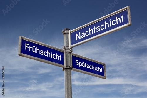 Fotografía  Strassenschild Wegweiser Frühschicht Spätschicht Nachtschicht