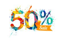 Fifty (50) Percents Sale. Splash Paint