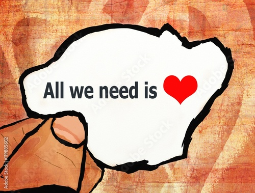 Photo  all we need is love illustration