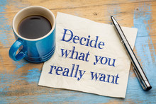 Decide What You Really Want