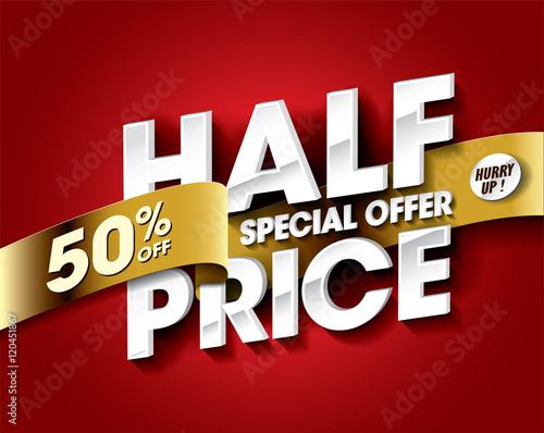 Papel de parede Half Price Sale concept with label banner