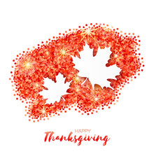 Happy Thanksgiving Day Greeting Card  With Origami Beautiful Autumn White Maple Leaves On Red Glitter Background. Paper Cut Trendy Design Template. Applique Vector Illustration.