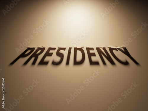 Valokuva  3D Rendering of a Shadow Text that reads Presidency