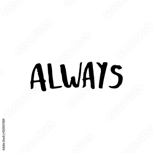 "Hand drawn typography lettering word ""Always"" Canvas"