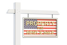 Property For Sale And Rent In USA Concept. Real Estate Sign, 3D