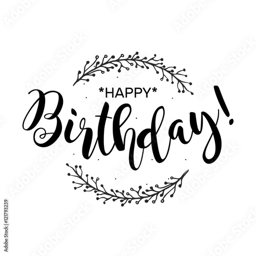 Cool Fonts To Draw On A Poster Happy Birthday Beautiful Greeting Card With Calligraphy