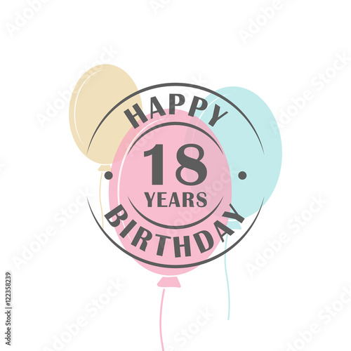 Cuadros en Lienzo Happy birthday 18 years round logo with festive balloons, greeting card template