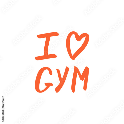 Photo  I love GYM calligraphic phrase on white background.