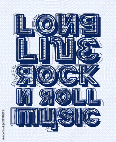 Long Live Rock N Roll Music Inspiring Creative Motivation Quote