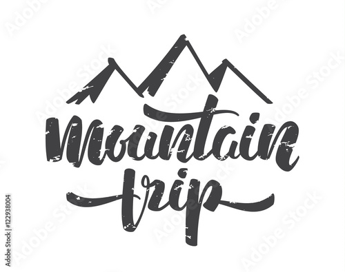 Fotografia Vector illustration:  Handwritten brush modern lettering of Mountain Trip isolat