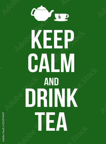 Keep calm and drink tea poster Canvas Print