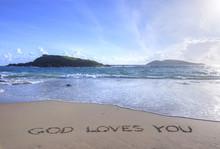 God Loves You Written In Sand ...