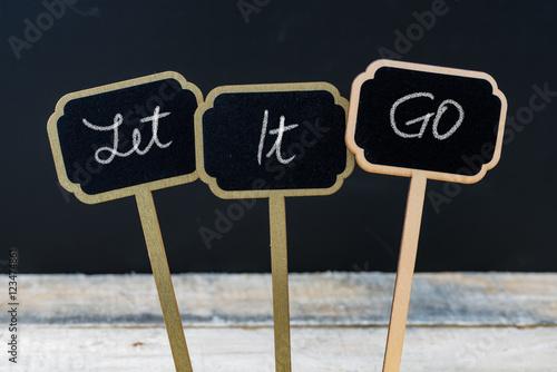 Photo  Business message Let It GO