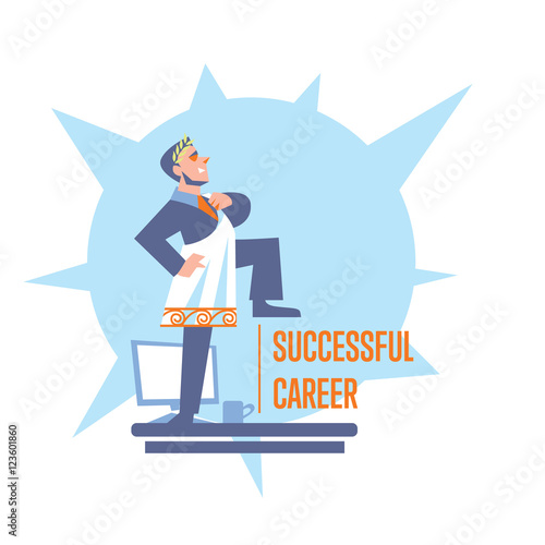 Successful Career Banner With Businessman In Roman Toga And Laurel Wreath Standing On Table Isolated