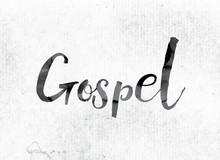 Gospel Concept Painted In Ink