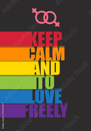 Photo Poster with motivation to keep calm and to love freely
